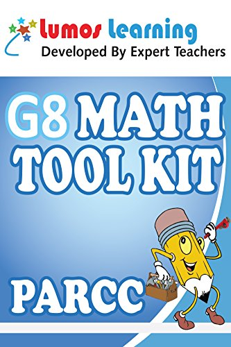 Grade 8 Math Tool Kit for Educators: Standards Aligned Sample Questions, Apps, Books, Articles and Videos to Promote Personalized Learning and Student ... PARCC Edition (Teacher Resource Kit Book 1) (Math Common Core Sample Questions Grade 8)
