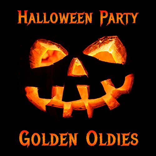 Halloween Party Golden Oldies: Your Favorite Classic Halloween #1 Hits Including Monster Mash, Jeepers Creepers, I Put a Spell on You, Oh Death, Ghost Riders in the Sky, And Much More! (Halloween 1 Deaths)