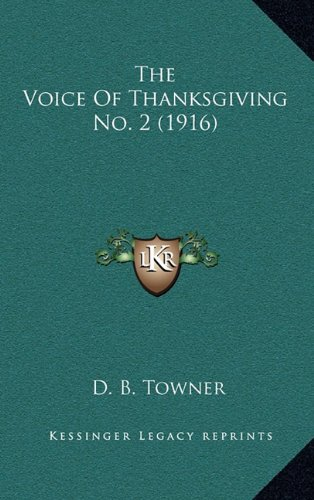 The Voice Of Thanksgiving No. 2 (1916) pdf epub