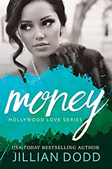 Money (Hollywood Love Book 3) by [Dodd, Jillian]