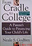 From Cradle to College (& Everything in Between), Neale S. Godfrey and Tad Richards, 088730723X