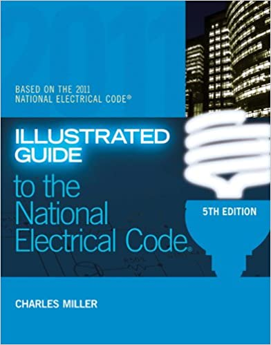 Illustrated guide to the nec illustrated guide to the national illustrated guide to the nec illustrated guide to the national electrical code nec charles r miller ebook amazon fandeluxe Gallery