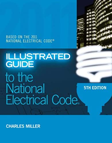 illustrated guide to the nec illustrated guide to the national rh amazon com Electric Clothes Dryer National Electric Code Conduit Fill