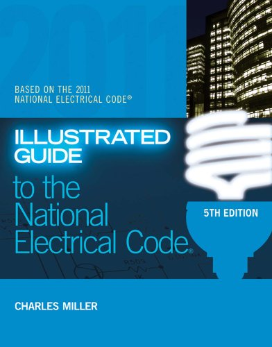 Guide Illustrated Architectural (Illustrated Guide to the NEC (Illustrated Guide to the National Electrical Code (NEC)))
