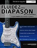 img - for Fluidez en el diapas n de la guitarra: Edici n en espa ol (Spanish Edition) book / textbook / text book