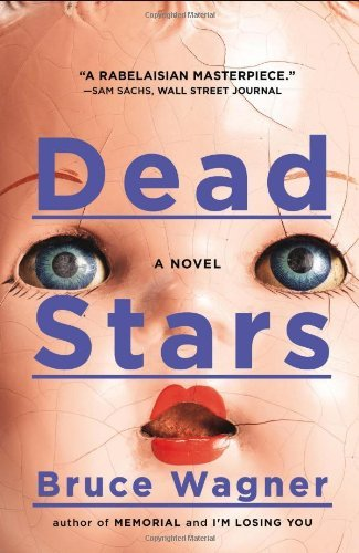 Dead Stars by Bruce Wagner (30-Jul-2013) Paperback (Dead Stars Bruce Wagner compare prices)