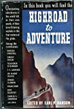 img - for Highroad to Adventure, an Anthology book / textbook / text book