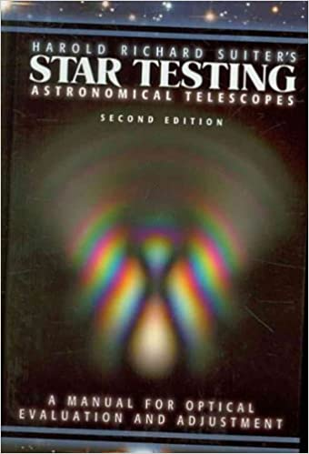 Harold Richard Suiters Star Testing Astronomical Telescopes A Manual for Optical Evaluation and Adjustment