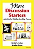 More Discussion Starters, Keith S. Folse and Jeanine Aida Ivone, 0472088556