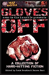 Gloves Off: A Near To The Knuckle Anthology