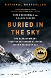 Buried in the Sky: The Extraordinary Story of the Sherpa Climbers on K2's Deadliest Day: The Extraordinary Story of the Sherpa Climbers on K2's Deadliest Day