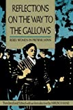 img - for Reflections on the Way to the Gallows: Rebel Women in Prewar Japan book / textbook / text book