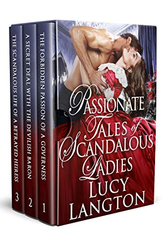 Passionate Tales of Scandalous Ladies: A Historical Regency Romance Collection
