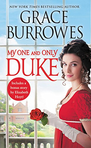 (My One and Only Duke: Includes a bonus novella (Rogues to Riches Book 1))
