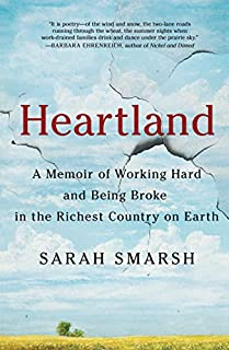 Book Cover: Heartland: A Memoir of Working Hard and Being Broke in the Richest Country on Earth