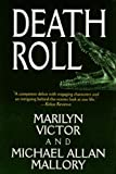 Death Roll, Marilyn Victor and Michael Allan Mallory, 159414544X