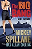 The Big Bang: A Mike Hammer Novel (Mike Hammer 16)