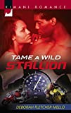 Tame a Wild Stallion (The Stallion Brothers)