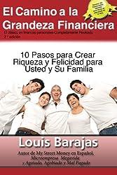 El Camino a La Grandeza Financiera: Los 10 Pasos para Crear  Riqueza y Felicidad para  Usted y su Familia (Spanish Edition)