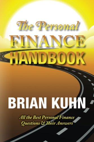 The Personal Finance Handbook: All the Best Personal Finance Questions & Their (Personal Finance Handbook)