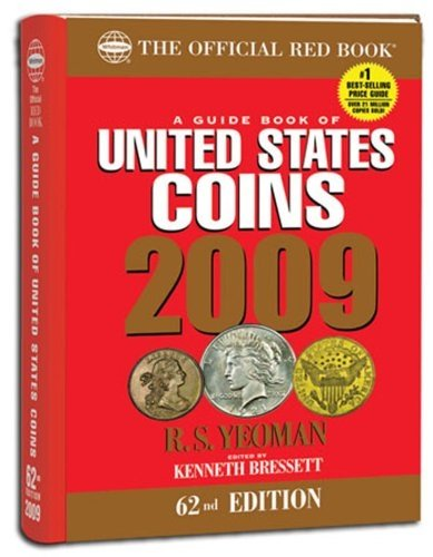 The Official Red Book: A Guide Book of United States Coins 2009 (Guide Book of United States Coins (Cloth Spiral)) (Guide Book of United States Coins (Cloth Spiral)) by R. S. Yeoman (2008-03-17)