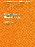 Scott Foresman – Addison Wesley Math Practice Workbook, Grade 4