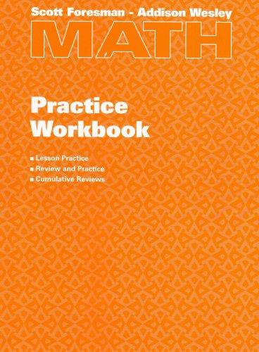 Scott Foresman  Addison Wesley Math Practice Workbook, Grade 4