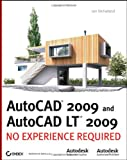 img - for AutoCAD 2009 and AutoCAD LT 2009: No Experience Required book / textbook / text book