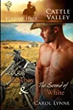 Cattle Valley Vol 4: Bad Boy Cowboy / The Sound of White