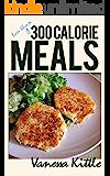 Less Than 300 Calorie Meals