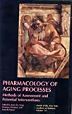 Pharmacology of Aging Processes, Imre Zs. Nagy, Denham Harman, 0897668812