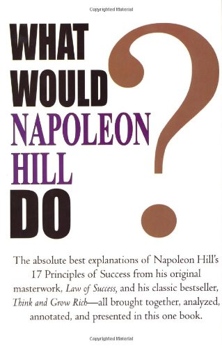 What Would Napoleon Hill Do? ebook