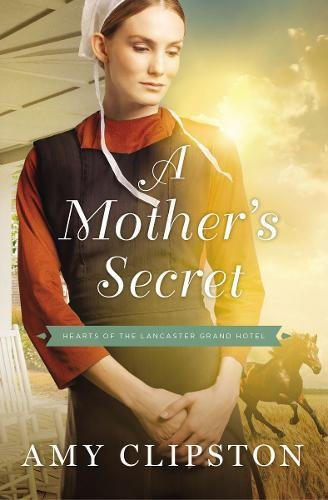A Mother's Secret (Hearts of the Lancaster Grand Hotel)