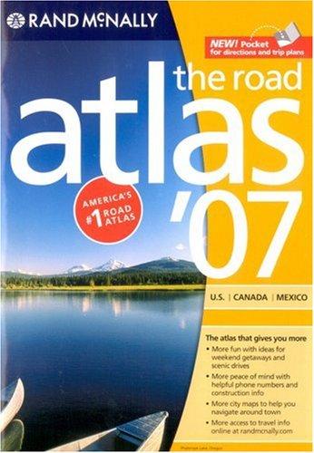 Rand McNally 2007 The Road Atlas: US, Canada, Mexico (Rand Mcnally Road Atlas) pdf