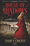 House of Shadows (Volume 1)