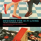 img - for Designed for Hi-Fi Living: The Vinyl LP in Midcentury America (MIT Press) book / textbook / text book