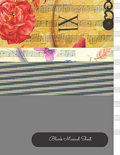 Read Online Blank Musical Sheet: Empty Staff, 10 Stave Manuscript Sheets Notation Paper For Composing For Musicians,Teachers, Students, Songwriting. Book Notebook Journal 100 Pages 8.5x33 pdf