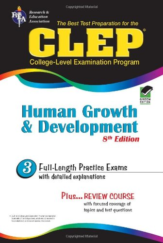 3: CLEP Human Growth and Development 8th Ed. (CLEP Test Preparation)