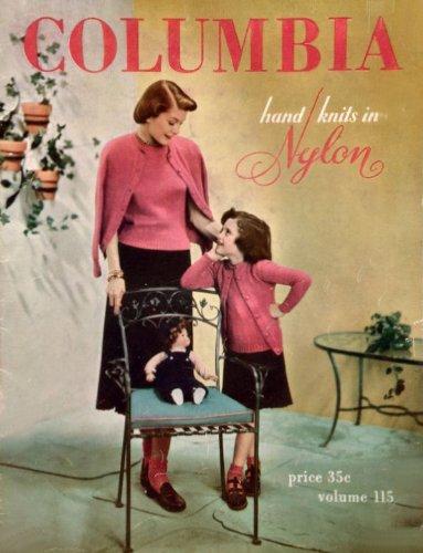 Columbia Hand Knits in Nylon Volume 115, a 1948 Knitting Pat