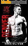 Denver: A Bad Boy Romance (FMX Bros Book 3)