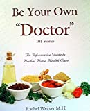 img - for Be Your Own Doctor book / textbook / text book