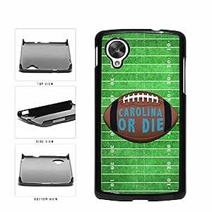 Carolina or Die Football Field Plastic Phone Case Back Cover Nexus 5