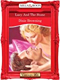 Lucy and the Stone by Dixie Browning front cover