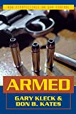 Armed, Gary Kleck and Don B. Kates, 1573928836