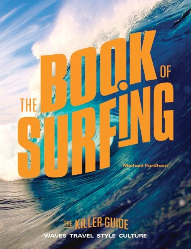 The Book of Surfing: The Killer Guide