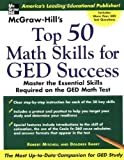 McGraw -Hill's Top 50 Math Skills for GED Success, Dolores Emery, 0071445226