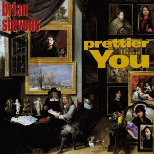 Brian Stevens Prettier Than You