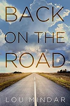 Back on the Road: Novella by [Mindar, Lou]