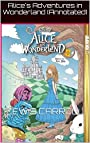 Alice's Adventures in Wonderland (Annotated)
