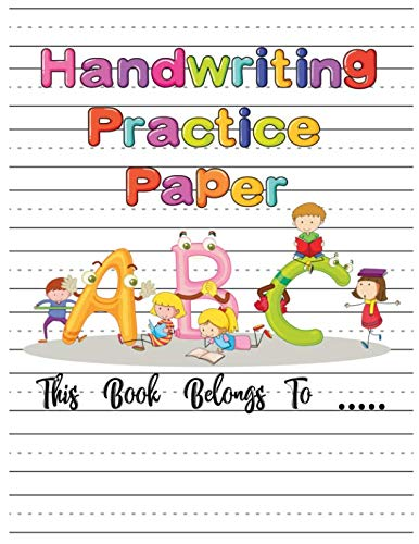 Handwriting Practice Paper: ABC Kids, Notebook with Dotted Lined Sheets for K-3 Students, 100 pages, 8.5x11 inches